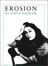 Jorie Graham Erosion