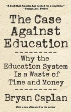 Bryan Caplan The Case against Education