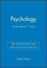 Burton, Lorelle J. Psychology 3rd Australian and New Zealand Edition iStudy Version 1 Card