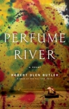 Butler, Robert Olen Perfume River