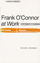 Steinman, Michael A. Frank O`Connor at Work