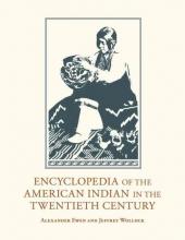 Alexander Ewen,   Jeffrey Wollock Encyclopedia of the American Indian in the Twentieth Century