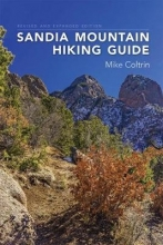 Coltrin, Mike Sandia Mountain Hiking Guide
