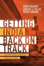 Ashley J. Tellis,   Bibek Debroy,   Trevor Reece Getting India Back on Track
