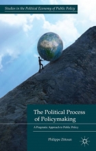 Philippe Zittoun The Political Process of Policymaking