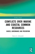 Karen A. Alexander Conflicts over Marine and Coastal Common Resources