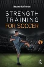 Swinnen, Bram Strength Training for Soccer