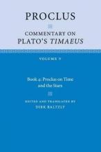 Proclus Proclus: Commentary on Plato`s Timaeus: Volume 5, Book 4