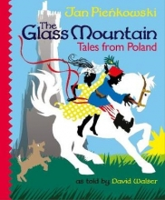 Walser, David Glass Mountain: Tales from Poland