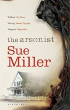 Miller, Sue The Arsonist