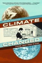 Squarzoni, Philippe Climate Changed:A Personal Journey Through the Science