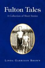 Brown, Linda Garrison Fulton Tales