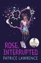 Patrice Lawrence , Rose, Interrupted
