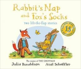 Donaldson, Julia Tales from Acorn Wood: Fox`s Socks and Rabbit`s Nap