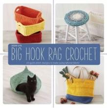 Uys, Dedri Big Hook Rag Crochet