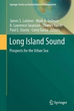 James S. Latimer,   Mark A. Tedesco,   R. Lawrence Swanson,   Charles Yarish Long Island Sound