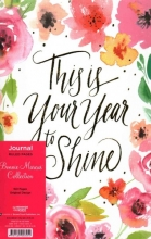 This Is Your Year to Shine Journal
