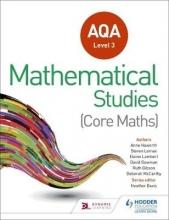 Heather Davis,   Steve Lomax,   Anne Haworth,   Ruth Jones AQA Level 3 Certificate in Mathematical Studies