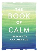 Adams Media The Book of Calm