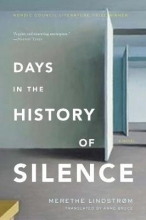 Lindstrom, Merethe Days in the History of Silence