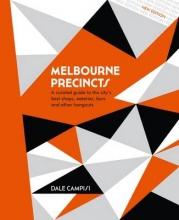 Dale Campisi Melbourne Precincts