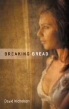 Nicholson, David Breaking Bread