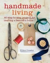 Willow (Clare Hulton Literary Agency) Crossley Handmade Living