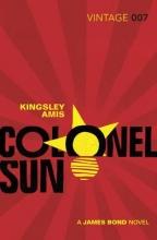 Amis, Kingsley Colonel Sun
