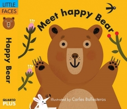 Ballesteros, Carles Little Faces: Meet Happy Bear