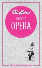 Hann, Keith Bluffer`s Guide To Opera
