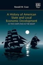 Coan, Ronald W. A History of American State and Local Economic Development