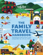 Lonely planet , The Family Travel Handbook