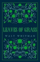 Walt Whitman , Leaves of Grass