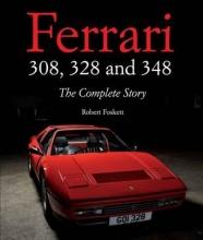 Robert Foskett Ferrari 308, 328 and 348