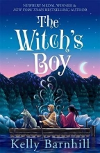 Kelly Barnhill , The Witch`s Boy