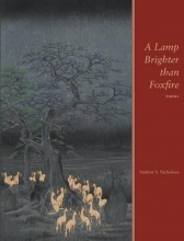Nicholson, Andrew S. A Lamp Brighter than Foxfire
