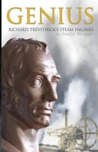Hosken, Philip M. Genius, Richard Trevithick`s Steam Engines