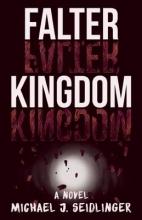 Seidlinger, Michael J. Falter Kingdom