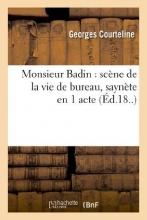 Courteline, Georges Monsieur Badin