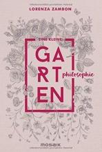 Zambon, Lorenza Eine kleine Gartenphilosophie
