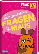 Nase, Daniela,   Stemm, Antje von Frag doch mal ... die Maus!: Die meistgestellten Fragen an die Maus