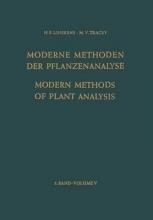 K. Biemann,   F.A. Hommes,   N.K. Boardman,   B. Breyer Modern Methods of Plant Analysis Moderne Methoden der Pflanzenanalyse