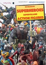 Bobby, Robby Dramatic Superheroes and Supervillains Actionfigures