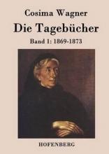 Cosima Wagner Die Tagebücher in drei Bänden