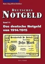 Dießner, Hans-Jürg Alfred Das deutsche Notgeld von 1914/1915
