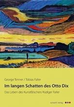 Tenner, George Im langen Schatten des Otto Dix