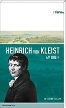 Hilgart, Johannes Heinrich von Kleist am Rhein