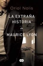 Nolis, Oriol La Extrana Histoira de Maurice Lyon The Strange History of Maurice Lyon