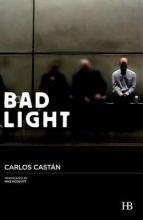 Castán, Carlos Bad Light