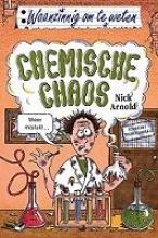 Nick  Arnold Chemische chaos